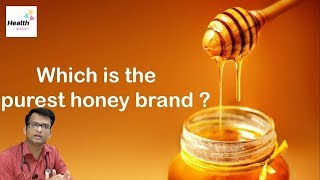 Which is the purest honey brand ? | Best brand of HONEY in India