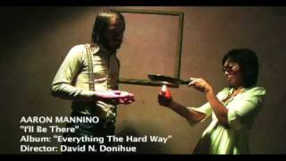 """Aaron Mannino - """"I'll Be There"""""""