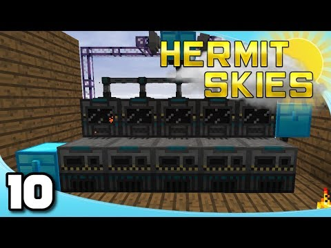 Hermit Skies - Ep. 10: Automation and the Wither