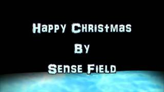 Sense Field - Happy Christmas (War Is Over)