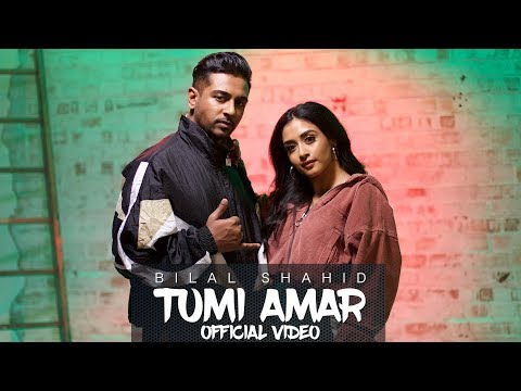 Bilal Shahid - Tumi Amar | Prod. By Mat E Rich Ft. Iksy (Official Music Video)