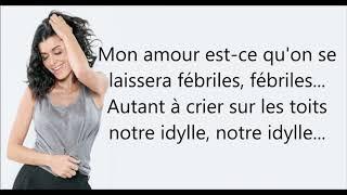 Jenifer   Notre Idylle (PAROLES Et AUDIO)