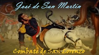 preview picture of video 'José de San Martín: Combate de San Lorenzo (Documental: I)'