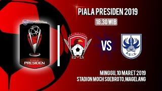 Video Live Streaming Piala Presiden 2019, Kalteng Putra Vs PSIS Semarang, Minggu Pukul 18.30 WIB