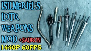 Skyrim Special Edition - Isilmeriel's LOTR weapons mod (PC & Xbox One)