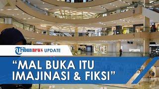 Soal Kabar Mal di Jakarta yang Akan Mulai Buka 5 Juni, Anies: Itu Imajinasi, Itu Fiksi