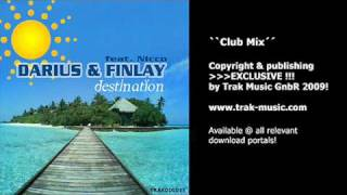 Darius & Finlay feat. Nicco - Destination (Club Mix)
