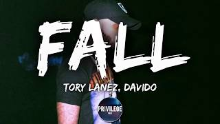 Tory Lanez   FALL Ft. Davido (Lyrics)