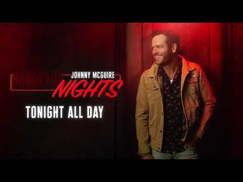 Johnny McGuire - Tonight All Day (Official Audio)