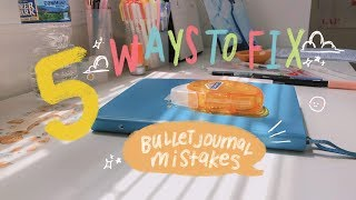5 WAYS TO FIX BULLET JOURNAL MISTAKES