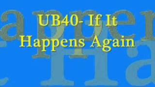 UB40-If It Happens Again