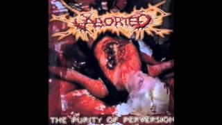 Aborted - The Purity Of Perversion (Full Album) 1999 (HD)