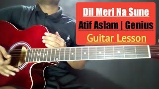 Dil Meri Na Sune Guitar Chords Lesson   Atif Aslam   Genius   Himesh Reshammiya