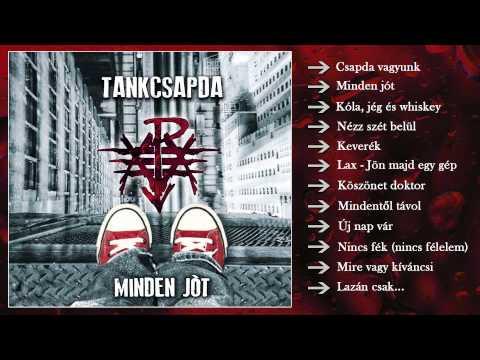 Tankcsapda - Minden jót (Teljes album)