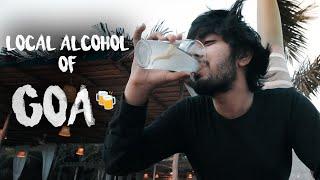 Local Alcohol Of GOA   Things To Do In Goa   Drunk Goa Vlog   Feni, Urak, Desmondji, Kings Beer