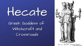 Hecate Greek Goddess of Magic and the Underworld