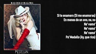 Madonna   Medellín Feat. Maluma (Lyrics On Screen)
