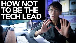 How NOT to be the Tech Lead (as an ex-Google software engineer)