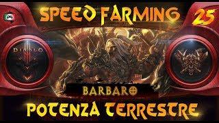 Diablo 3: Speed Farming - Barbaro - Potenza Terrestre (guida #25 ba) 😈