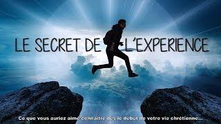 LE SECRET DE L'EXPÉRIENCE