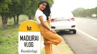 MADURAI VLOG  || My First Vlog || #100dayswithsowbii DAY44