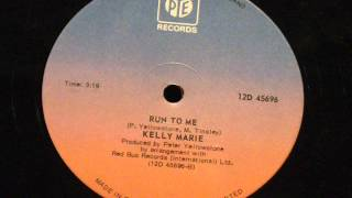 Run to me - Kelly Marie