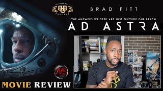 AD ASTRA [MOVIE REVIEW] (Spoiler Free!) #AdAstra