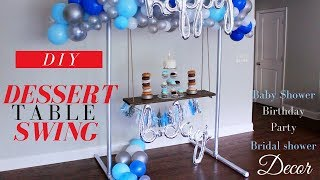 Swing Dessert Table DIY | DIY Party Decorations