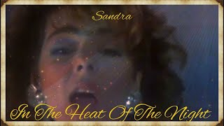 Sandra - In The Heat Of The Night (Official Music Video)