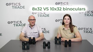 8x32 VS 10x32 binoculars | Optics Trade Debates