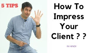 5 Tips to impress your client for photography work