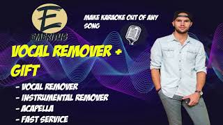 I will remove vocal out of any song