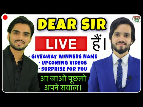 Dear Sir Live || Give Away Winners Name || Upcoming Videos||