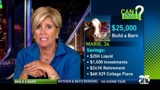 We Want to Build a Barn - Can I Afford It? | Suze Orman