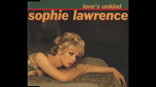 Sophie Lawrence - Love's Unkind (Extended Club Mix)