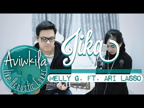 Melly feat Ari Lasso - Jika (Live Acoustic Cover By Aviwkila)