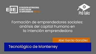 Formación de emprendedores sociales: análisis del capital humano en la intención emprendedora