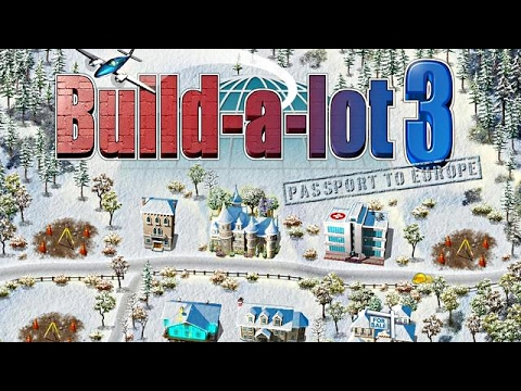 Build-a-lot 3: Passport to Europe Trailer