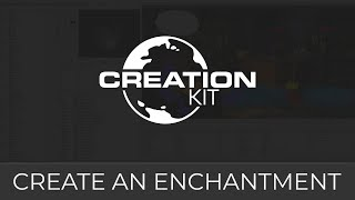 Creation Kit Tutorial (Create an Enchantment)