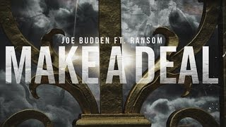 Joe Budden - Make A Deal ft. Ransom