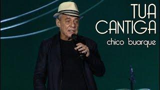 Chico Buarque   Tua Cantiga   Tom Brasil   15.04.18