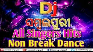 Dj Sambalpuri All Singers Hits Non Break Dj Dance Remix Songs Vo.2