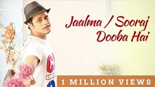 Jaalma / Sooraj Dooba Hai - Gaurav Ft Upashna Chhetri (Synchronicity)