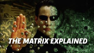 The Matrix Explained | 20th Anniversary Of The Matrix