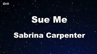 Sue Me   Sabrina Carpenter Karaoke 【No Guide Melody】 Instrumental