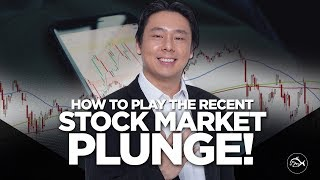 How to Play the Recent Stock Market Plunge!  By Adam Khoo