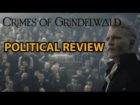 Crimes of Grindelwald POLITICAL and HISTORICAL Review