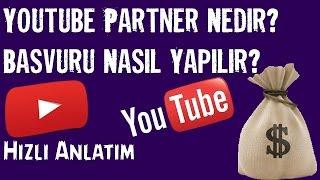 youtube partner nedir amp başvuru nasıl yapılırhızlı anlatım
