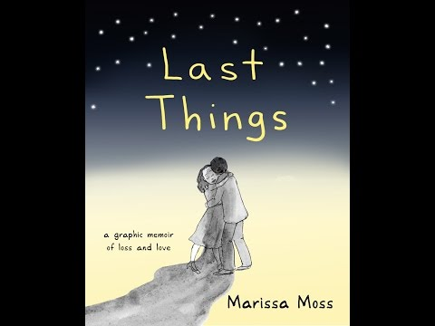 Last Things by Marissa Moss: Book Trailer