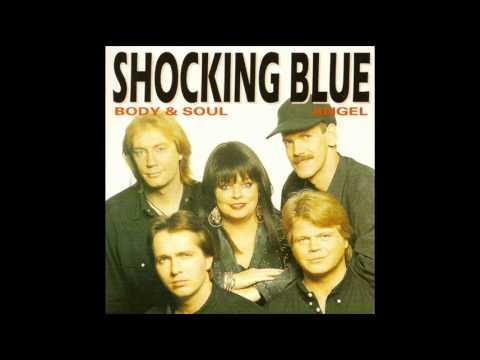 Shocking Blue - Body & Soul